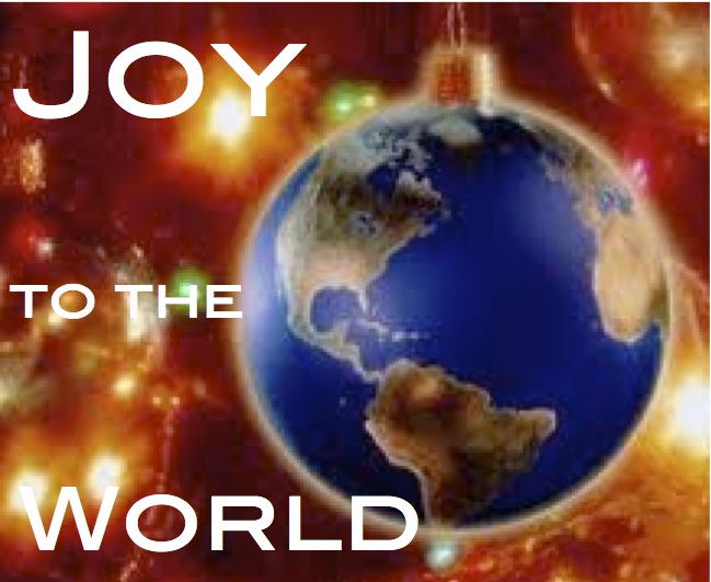 1st Day Of Christmas Song >> Joy to the World | pastordawn