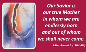 True Mother Julian of Norwich